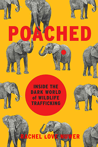 Poached – Inside the Dark World of Wildlife Trafficking
