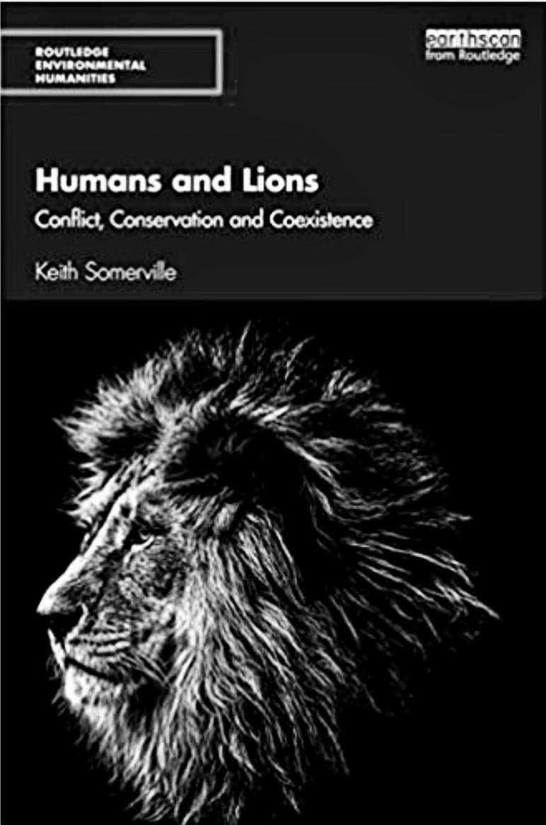 Humans and Lions: Conflict, Conservation and Coexistence